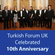 Turkish Forum UK Celebrated 10th Anniversary